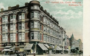 Crellin Hotel and Washington St., Oakland, California